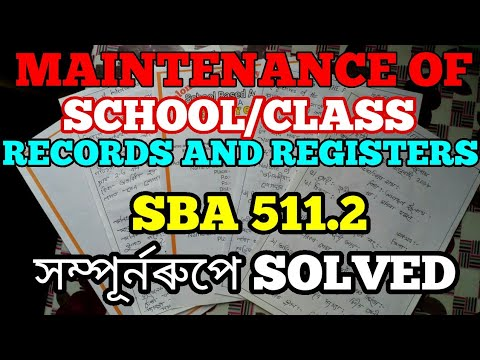 511.2- MAINTENANCE OF SCHOOL/CLASS RECORDS   AND REGISTERS.