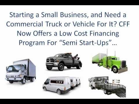 Start Ups Financing? Low Cost Commercial Truck Financing For Semi Start-Up New Businesses