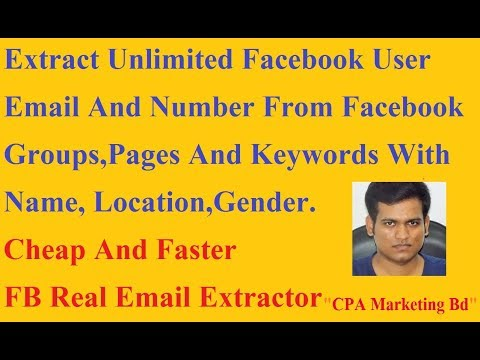 Extract Unlimited Real Email Address From Any Facebook groups With Full Name Location And Gender