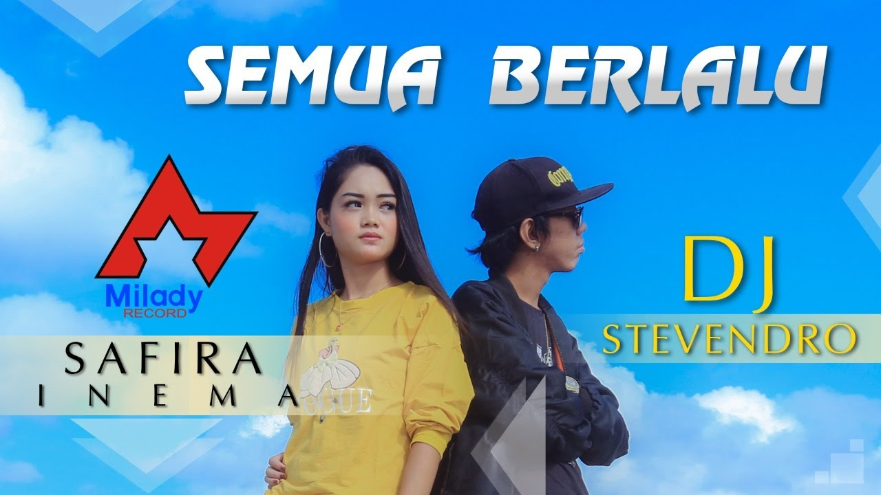 Download Safira Inema - Semua Berlalu (feat. Stevendro) MP3 Gratis