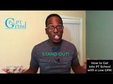 How to get into PT School with a Low GPA - 5 Day Video Training Series 2.0