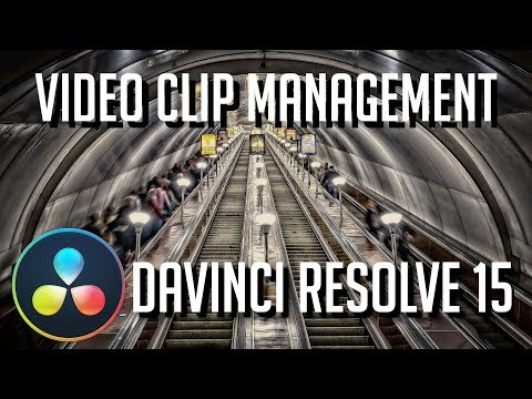 How to Add and Manage Video Clips and Media Sources | DaVinci Resolve 15 Tutorial