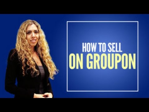 Merchant Groupon - How to Sell on Groupon and Become a Groupon Merchant