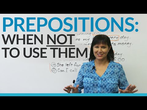 When NOT to use prepositions in English!