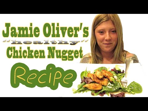Jamie Oliver's Healthy Chicken Nuggets Recipe Recreated