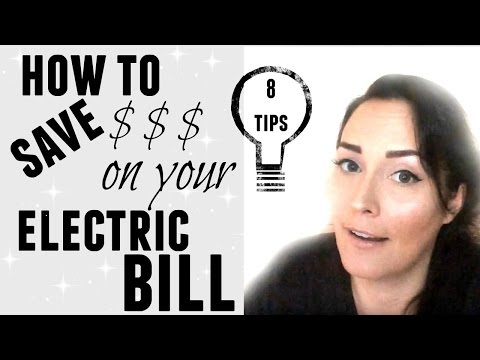 LIFE HACKS ● HOW TO SAVE MONEY ON YOUR ELECTRIC BILL ● 8 TIPS ● FRUGAL LIVING
