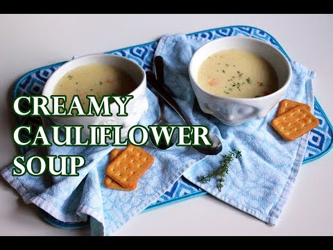 HEALTHY CREAMY CAULIFLOWER SOUP WITHOUT CREAM RECIPE