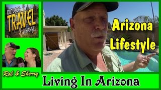 Download Arizona Living and Lifestyles? What's It Like?| Outdoor Travel Channel #arizona #arizonaliving Video
