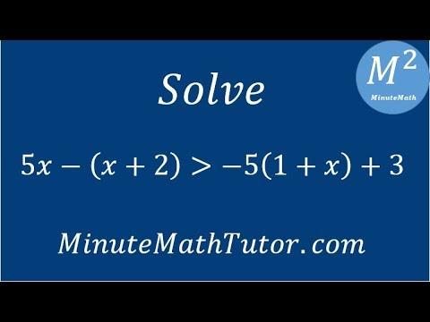 Solve 5x-(x+2)›-5(1+x)+3