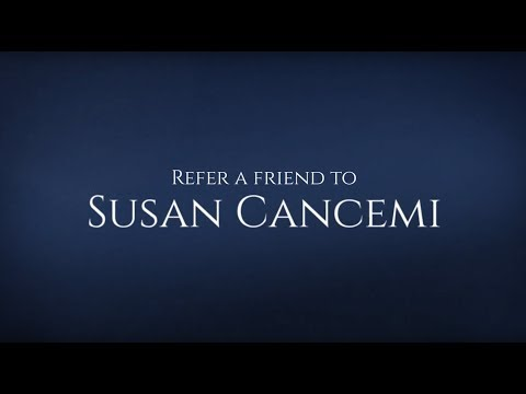 Refer a friend to Susan Cancemi, Realtor®