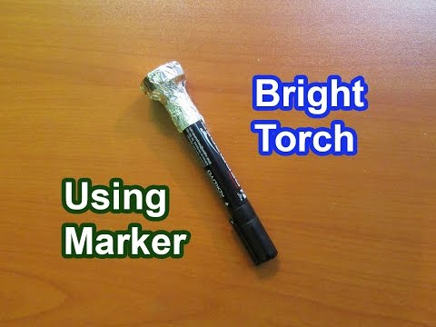 How to Make a Bright Torch With Marker Pen - Easy Tutorials