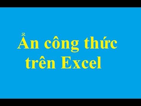 Hướng dẫn cách ẩn công tính tính toán trên Excel - http://taimienphi.vn