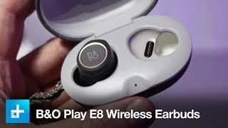 B&O Play E8 Wireless Earbuds - Hands On