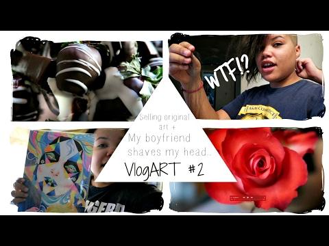 VlogART #2  My Boyfriend SHAVES My Head + Selling Original Art!