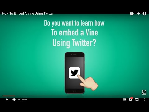How To Embed A Vine Using Twitter