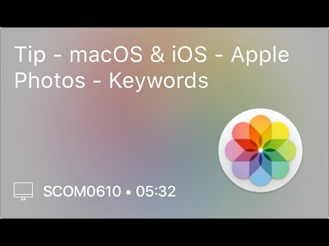SCOM0610 - Tip - macOS & iOS - Apple Photos - Keywords