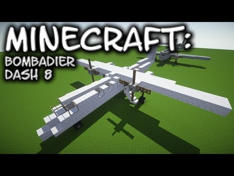 Minecraft: Bombadier Dash-8 Tutorial