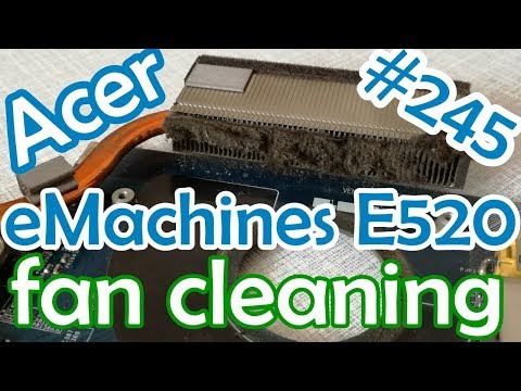 rd #245 Acer Emachines E520 fan cleaning