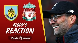 Klopp's reaction: Burnley vs Liverpool | Boss on great performance, Mane and breaking records