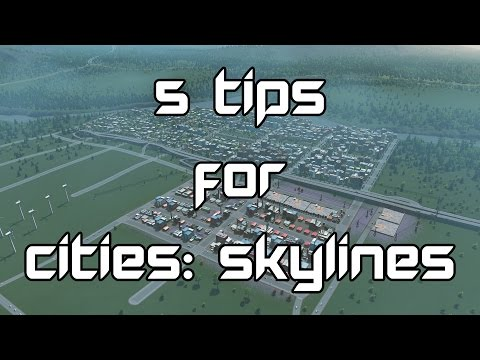 5 Tips for Cities: Skylines
