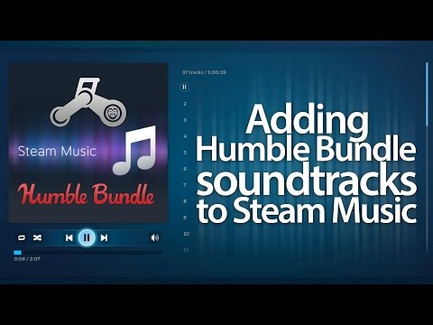 Steam Tutorial: How to Add Humble Bundle Sountracks to Steam Music
