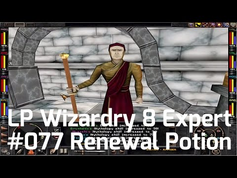 Let's Play Wizardry 8 Expert Playthrough #77 - Renewal Potions: Health, Profit & Retro Preparation