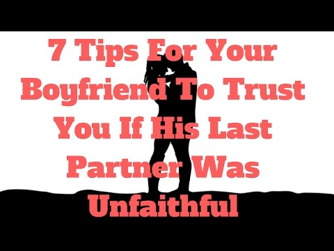 7 Tips For Your Boyfriend To Trust You If His Last Partner Was Unfaithful