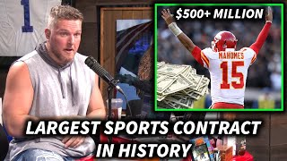 Pat McAfee Reacts To Pat Mahomes Getting PAID (LARGEST SPORTS CONTRACT EVER)