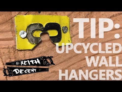 A Decent Tip - Upcycled Wall Hangers