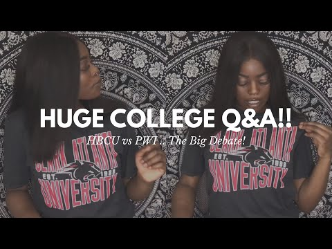Let's Talk College! | Q&A | Relationships, Parties, Admissions, Financial Aid, Etc! | HBCU vs. PWI?!