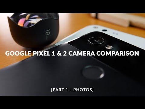 Pixel 2 XL vs Pixel XL (2016): Ultimate Camera Comparison (Part 1: Photos)