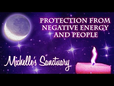 Protection from Negative Energy and People: A  Guided Meditation and Sleep Hypnosis with Michelle