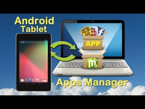 Android Tablet Manager: How to organize android tablet apps on PC by iTunes for Android Tablet