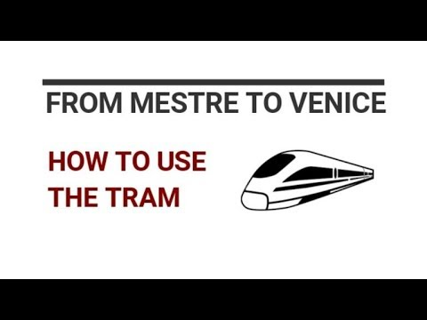 From Mestre to Venice - How to use the tram