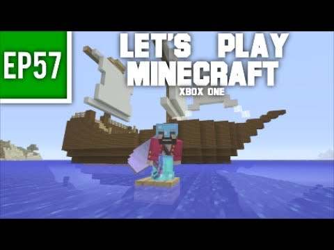 Let's Play Minecraft Xbox One - EP57: Awesome Ship Building!