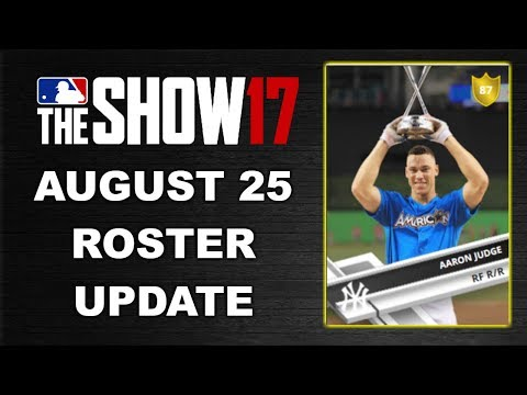 AUGUST 25 ROSTER UPDATE | MLB 17 THE SHOW