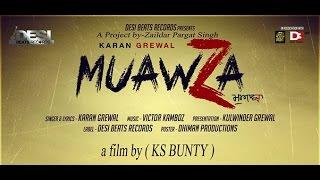 MUAVZA | KARAN GREWAL | DESI BEATS RECORDS | MEANINGFUL PUNJABI SONGS 2016 |