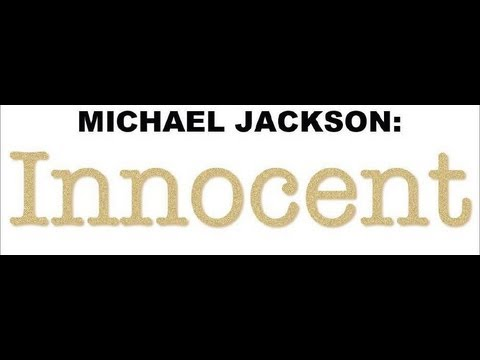 Michael Jackson: Innocent - The Verdict Direct From The Court Transcripts