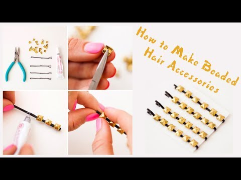 How to Make Beaded Hair Accessories - DIY Cute Beaded Bobby Pins