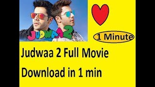 Download Judwaa 2 Full movie in 1 minute.