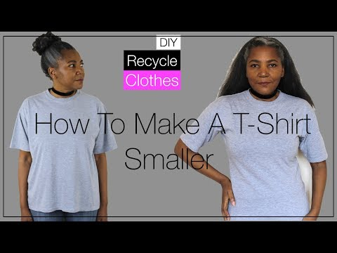 How To Make A T Shirt Smaller | DIY Recycle Clothes
