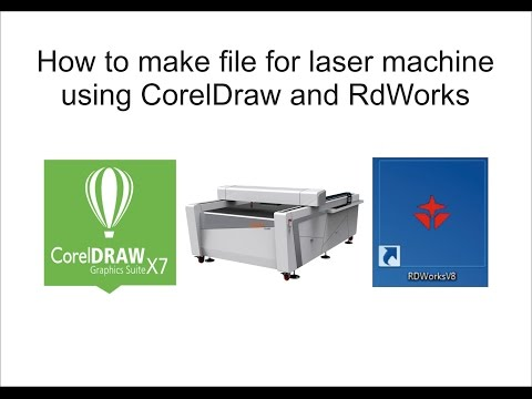 How to make file for laser machine using CorelDraw and RdWorks