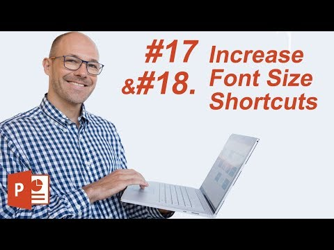 #17: Increase Font Size Shortcuts (Microsoft PowerPoint Shortcuts)