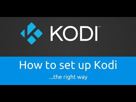 Kodi Complete Set-Up