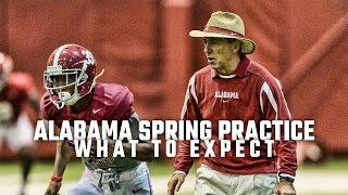 What to expect from Alabama practice this spring