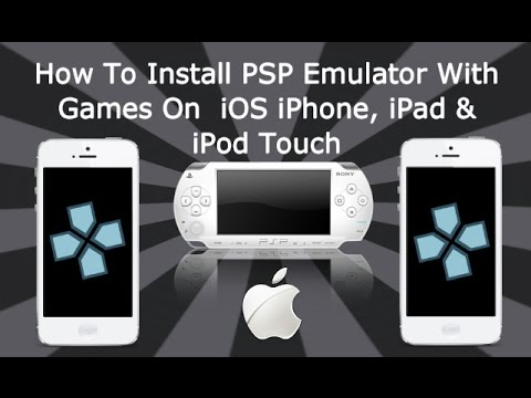How To Install PSP Emulator With Games On iPhone, iPad & iPod Touch