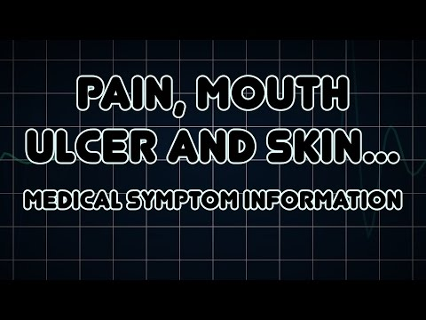 Pain, Mouth ulcer and Skin ulcer (Medical Symptom)
