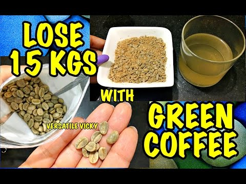 Lose 15Kg in a Month With Green Coffee | Green Coffee Weight Loss