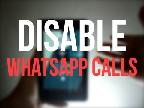 #57:Disable Whatsapp Calling Feature
