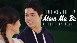 Elmo and Janella - Alam Mo Ba (Official MV Teaser)